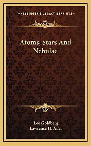 9781166134839: Atoms, Stars And Nebulae
