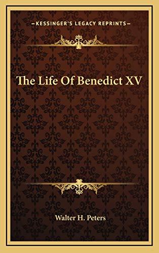9781166135379: The Life of Benedict XV