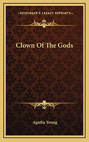 9781166135690: Clown of the Gods
