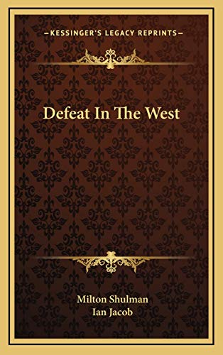 9781166136093: Defeat In The West