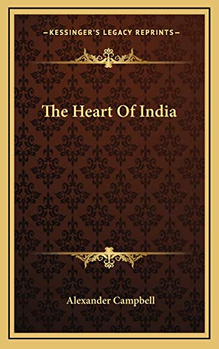 9781166136352: The Heart Of India