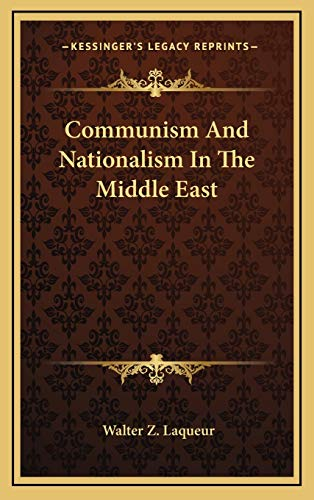 9781166136550: Communism And Nationalism In The Middle East
