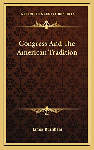 9781166136635: Congress And The American Tradition
