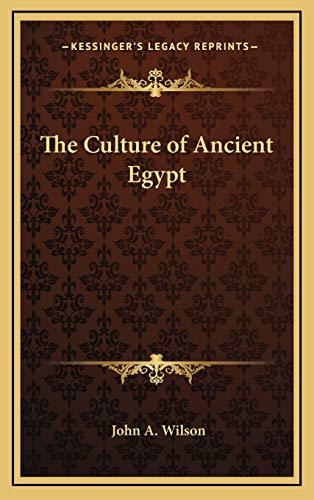 9781166136949: The Culture of Ancient Egypt (Kessinger Legacy Reprints)