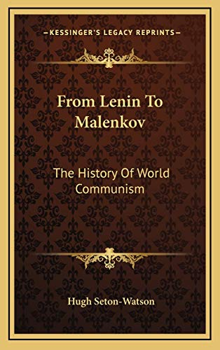 9781166137243: From Lenin To Malenkov: The History Of World Communism