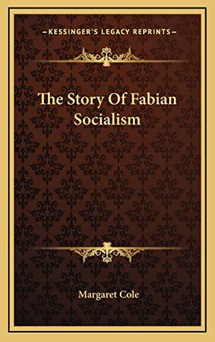 9781166137250: The Story Of Fabian Socialism