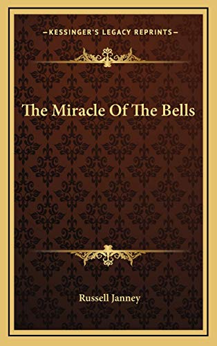 9781166139193: The Miracle Of The Bells