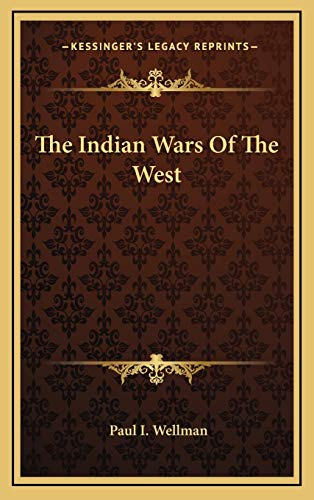 9781166139308: The Indian Wars Of The West