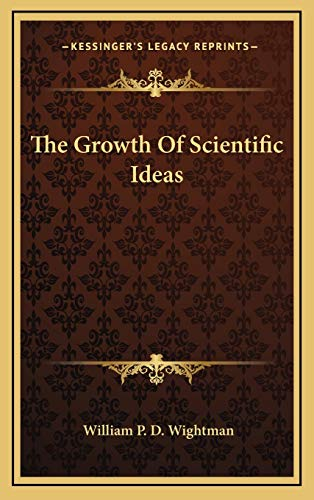 9781166139339: The Growth Of Scientific Ideas