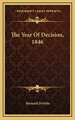 9781166139667: The Year Of Decision, 1846