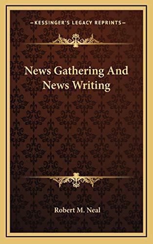 9781166139995: News Gathering and News Writing