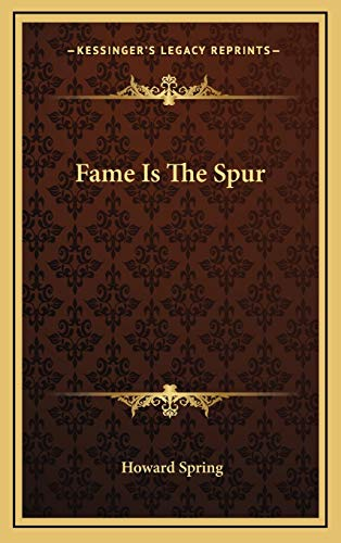 9781166140441: Fame Is The Spur