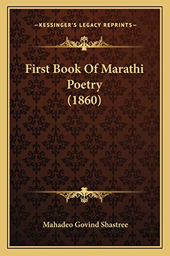 9781166156527: First Book Of Marathi Poetry (1860) (Marathi Edition)