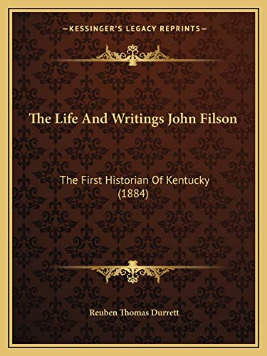 9781166160067: The Life And Writings John Filson: The First Historian Of Kentucky (1884)