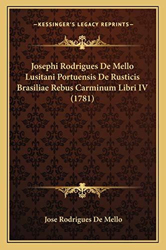 Josephi Rodrigues De Mello Lusitani Portuensis De