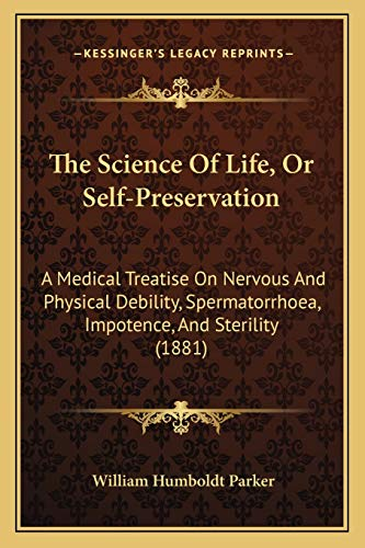 The Science Of Life, Or Self-Preservation: A
