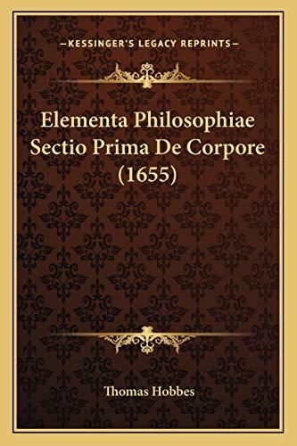 9781166184285: Elementa Philosophiae Sectio Prima de Corpore (1655)