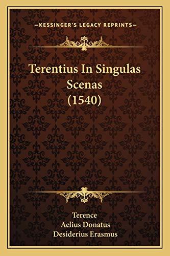 9781166191580: Terentius In Singulas Scenas (1540) (Latin Edition)