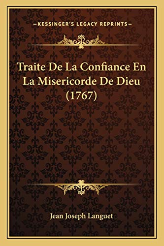9781166192013: Traite De La Confiance En La Misericorde De Dieu (1767) (French Edition)