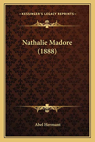 9781166192082: Nathalie Madore (1888) (French Edition)