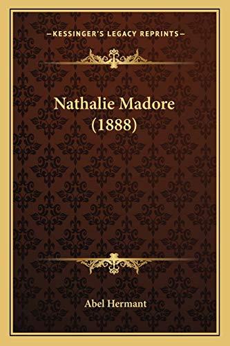 9781166192082: Nathalie Madore (1888)