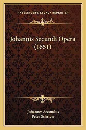 9781166194499: Johannis Secundi Opera (1651) (Latin Edition)