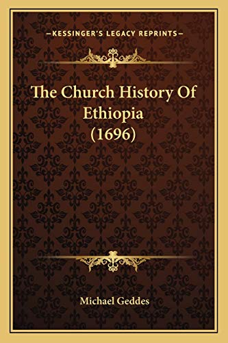 9781166205546: The Church History Of Ethiopia (1696)