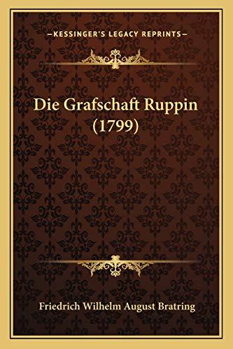 9781166211899: Die Grafschaft Ruppin (1799) (German Edition)