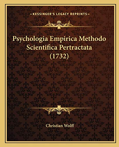 9781166214753: Psychologia Empirica Methodo Scientifica Pertractata (1732)