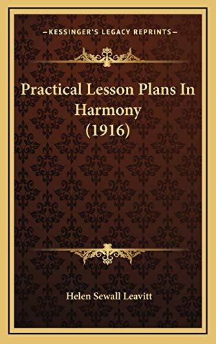 9781166215903: Practical Lesson Plans In Harmony (1916)
