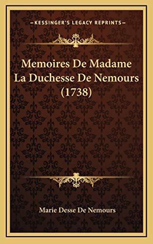 9781166225308: Memoires De Madame La Duchesse De Nemours (1738) (French Edition)