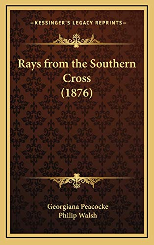 9781166240332: Rays from the Southern Cross (1876)