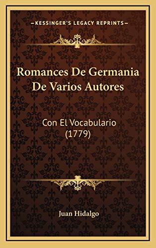 9781166240554: Romances De Germania De Varios Autores: Con El Vocabulario (1779) (Spanish Edition)
