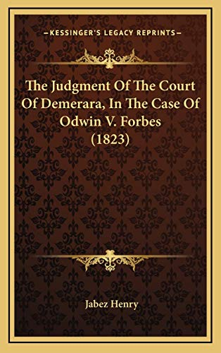 9781166241896: The Judgment Of The Court Of Demerara, In The Case Of Odwin V. Forbes (1823)