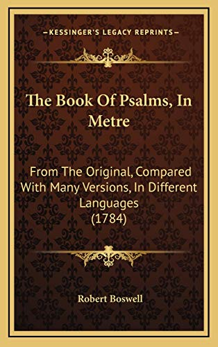 9781166249229: The Book of Psalms, in Metre: From the Original, Compared with Many Versions, in Different Languages (1784)