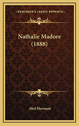 9781166249359: Nathalie Madore (1888) (French Edition)