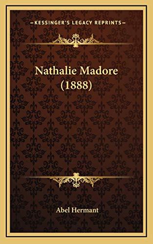 9781166249359: Nathalie Madore (1888)