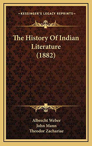 9781166249830: The History Of Indian Literature (1882)