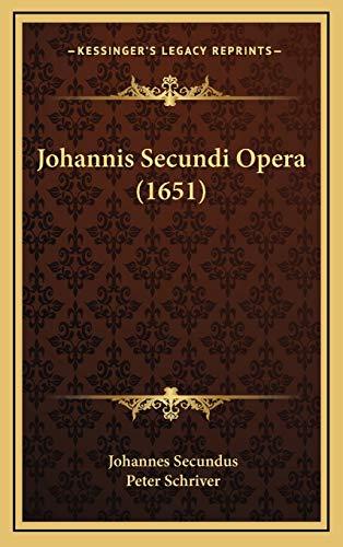 9781166251680: Johannis Secundi Opera (1651) (Latin Edition)