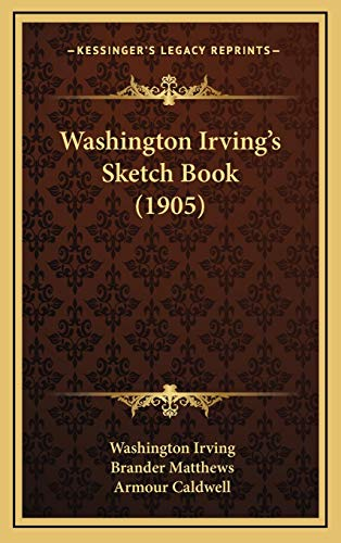 9781166256739: Washington Irving's Sketch Book (1905)