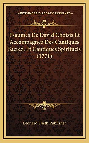 Psaumes De David Choisis Et Accompagnez Des