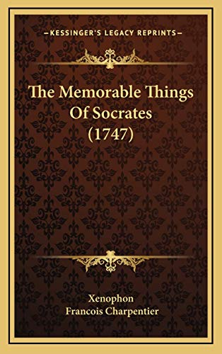9781166257637: The Memorable Things Of Socrates (1747)