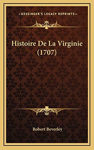 9781166259730: Histoire de La Virginie (1707)