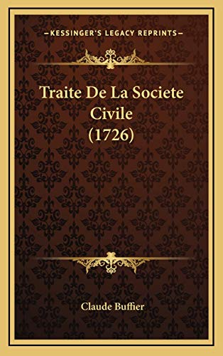 9781166261580: Traite De La Societe Civile (1726) (French Edition)
