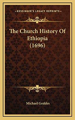 9781166261931: The Church History Of Ethiopia (1696)