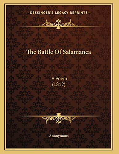 9781166273866: The Battle Of Salamanca: A Poem (1812)