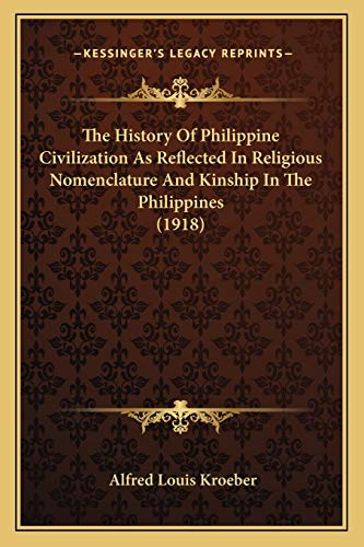 The History Of Philippine Civilization As Reflected