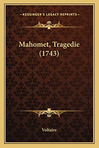 9781166281397: Mahomet, Tragedie (1743) (French Edition)