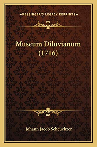 9781166288631: Museum Diluvianum (1716) (Latin Edition)