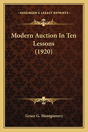Modern Auction In Ten Lessons (1920) Montgomery,
